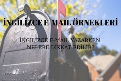 İngilizce Mail Kalıpları ve Örnekleri